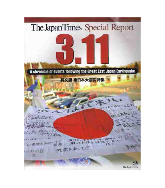 The Japan Times Special Report 3.11