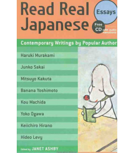 Read Real Japanese Essays: Contemporary Writings by Popular Authors (enthält eine Audio-CD)