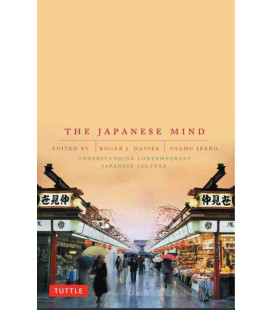 The Japanese Mind - Understanding Contemporary Japanese Culture