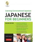 Japanese for Beginners - Learning Conversational Japanese (enthält eine kostenlose MP3 Audio CD)